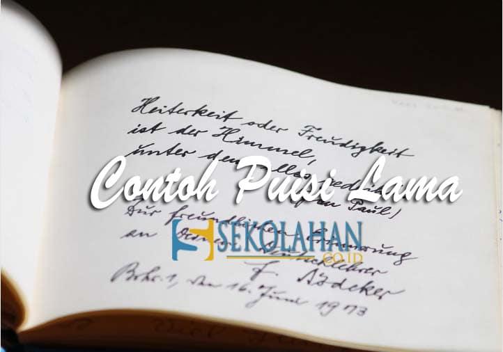 163 Kumpulan Contoh Puisi Lama Dalam Bahasa Indonesia Lengkap Setiap